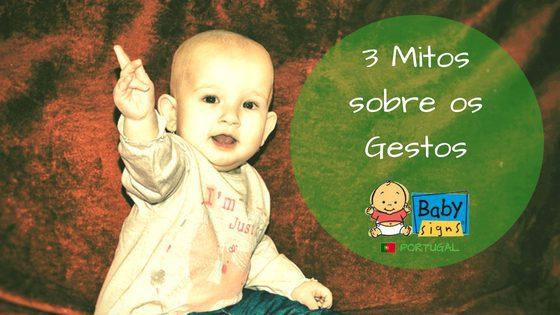 Os 3 Maiores Mitos Relacionados ao Programa de Gestos para Bebés